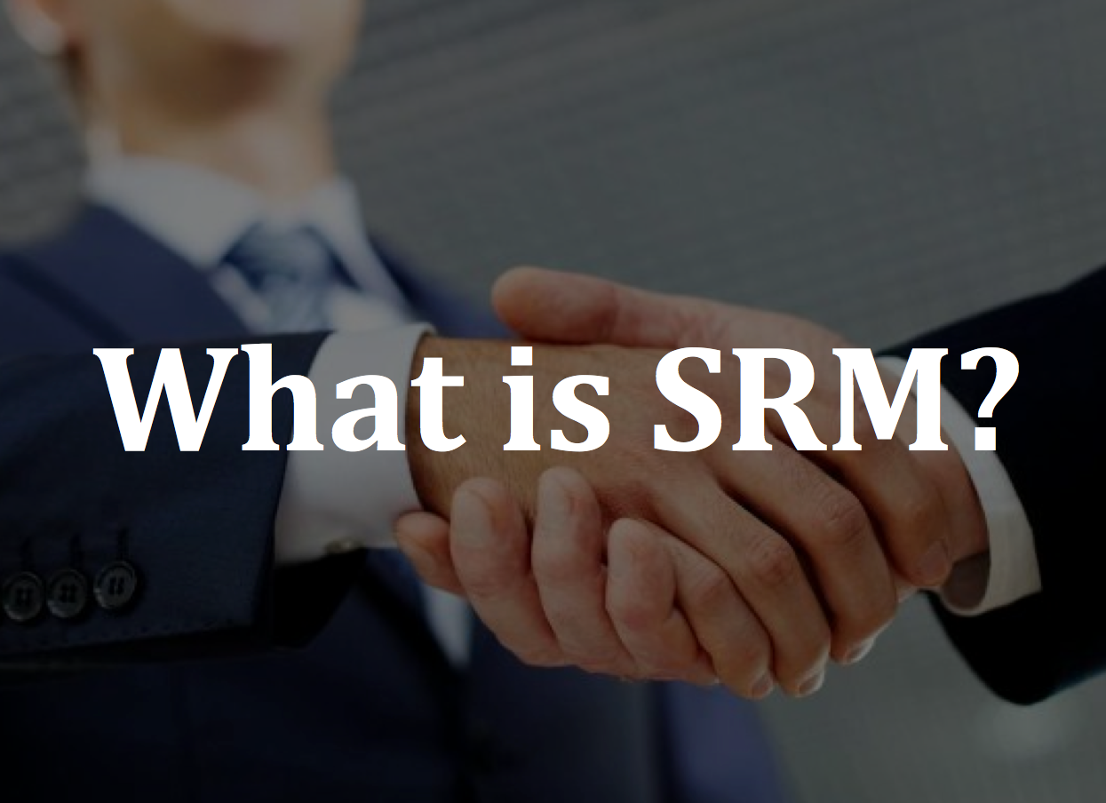 suppliers srm procurement value relationship supplier manage business cost management